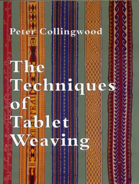 The Techniques of Tablet Weaving (Техники ткачества на дощечках) Peter Collingwood